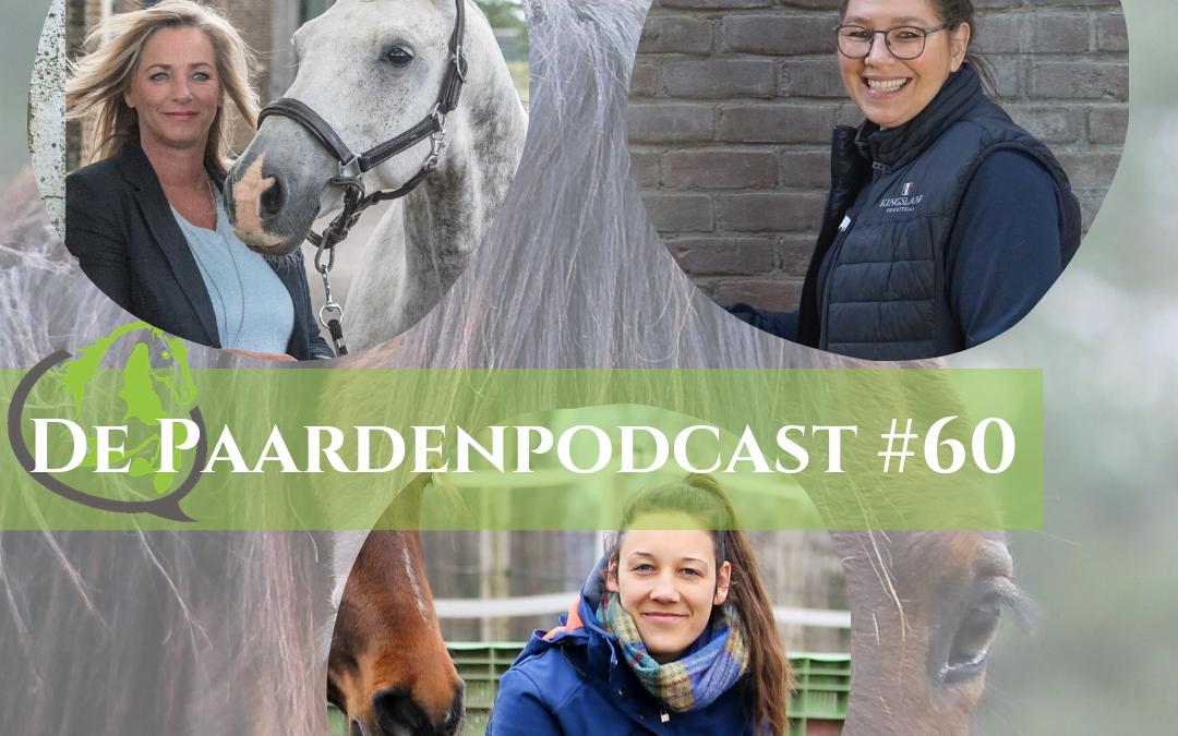 #60 Drie hippisch ondernemers met dezelfde missie: een wereld vol gezonde & blije paarden