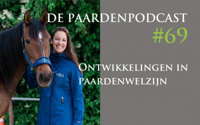 #69 Ontwikkelingen in de paardenwereld in twee jaar tijd – Rianne Dekker