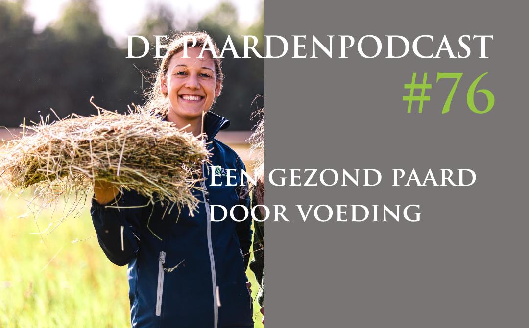 #76 Een gezond paard dankzij de juiste voeding – Rianne Dekker