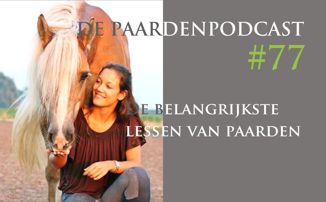 #77 De belangrijkste lessen van paarden – Te gast bij Marieke Haver